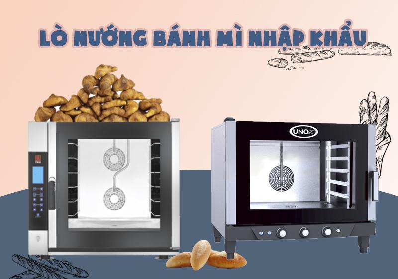 Lò nướng bánh mì nhập khẩu
