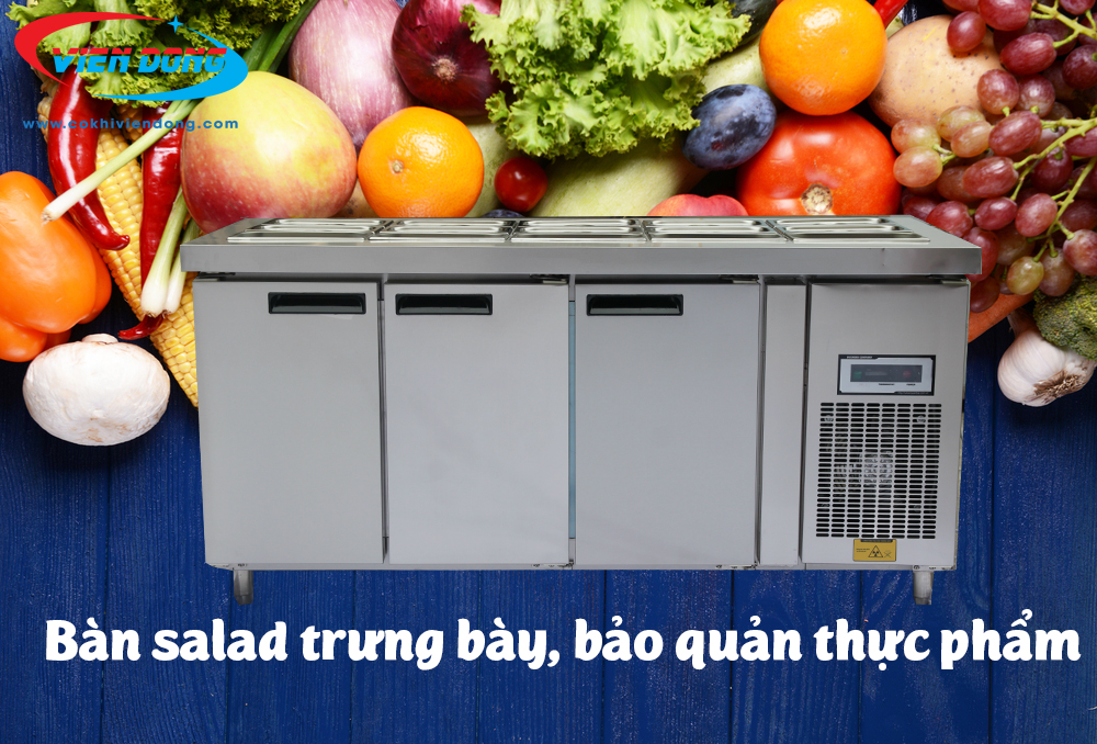 Bàn salad công nghiệp - Bàn mát trưng bày và giữ mát thực phẩm