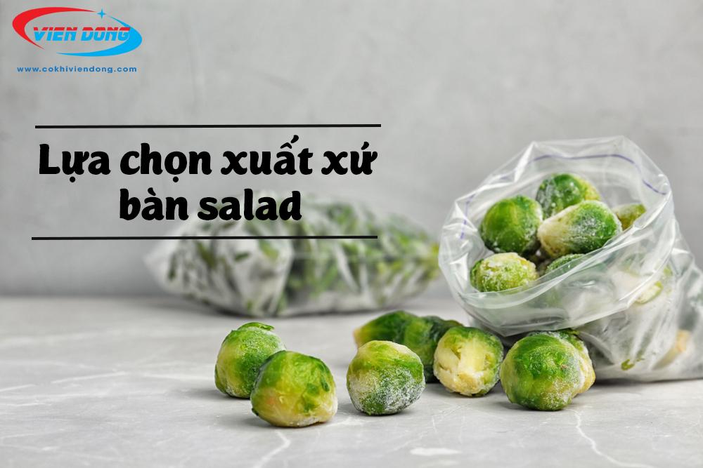 Bàn lạnh salad - Lưu ý lựa chọn bàn salad mang lại hiệu quả tốt nhất