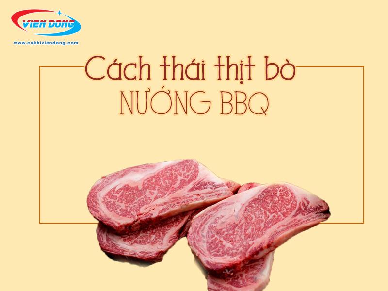 Thái thịt bò để nướng